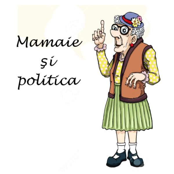 Mamaie şi politica (pamflet)